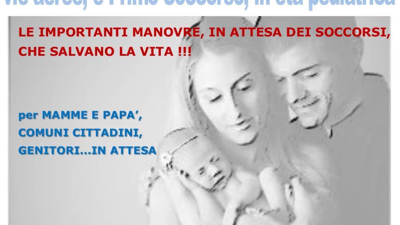 DOMENICA 17 FEBBRAIO 2019 a Roma Corso GRATUITO di Primo Soccorso, ovvero la DISOSTRUZIONE DELLE VIE AEREE IN ETA' PEDIATRICA