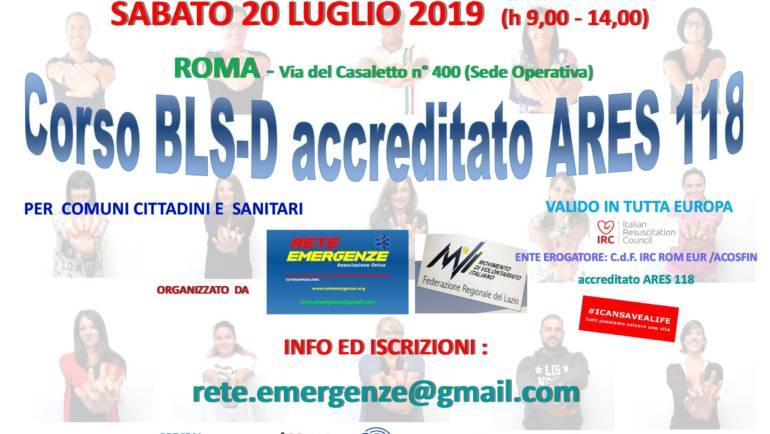 SABATO 20 LUGLIO 2019 a Roma  Corso di BLS-D (Basic Life Support & Defibrillation) Certificato I.R.C. e Accreditato ARES 118