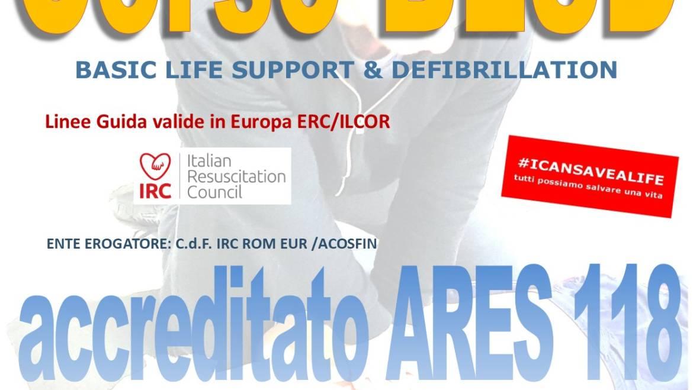 SABATO 16 NOVEMBRE 2019 a Roma  Corso di BLS-D (Basic Life Support & Defibrillation) Certificato I.R.C. e Accreditato ARES 118