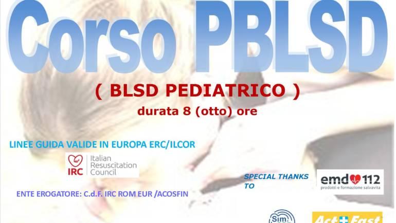 DOMENICA 17 NOVEMBRE 2019 a Roma  Corso di PBLS-D (Pediatric Basic Life Support & Defibrillation) Certificato I.R.C. e Accreditato ARES 118