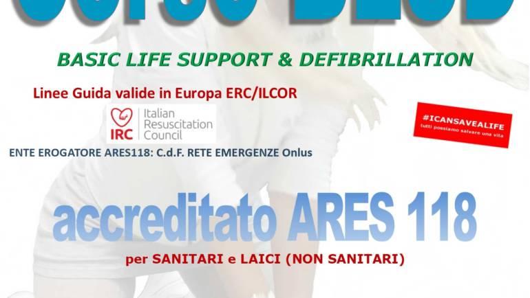 SABATO 28 MARZO 2020 a Roma  Corso di BLS-D (Basic Life Support & Defibrillation) Certificato I.R.C. e Accreditato ARES 118