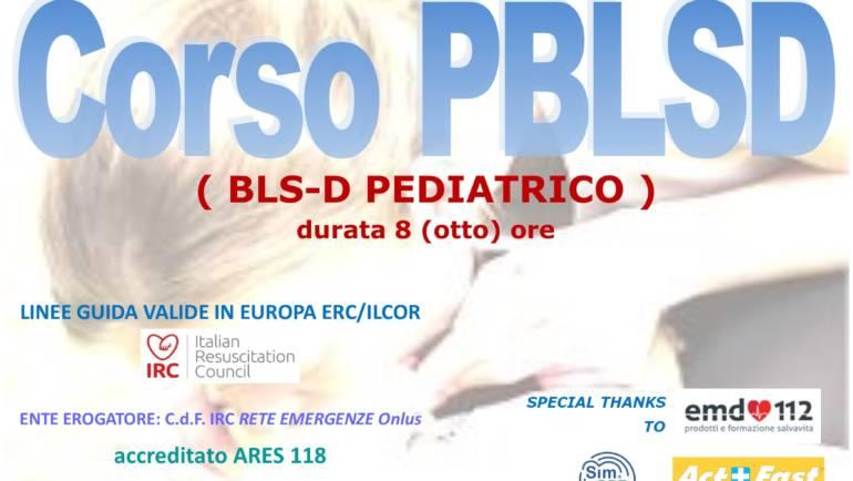 DOMENICA 29 MARZO a Roma  Corso di PBLS-D (Pediatric Basic Life Support & Defibrillation) Certificato I.R.C. e Accreditato ARES 118