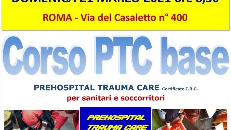 """DOMENICA 21 MARZO 2021 ore 9,00 – 18,00 a ROMA, CORSO PTC Base (Prehospital Trauma Care) con nuove Linee Guida """"anti COVID-19"""""""