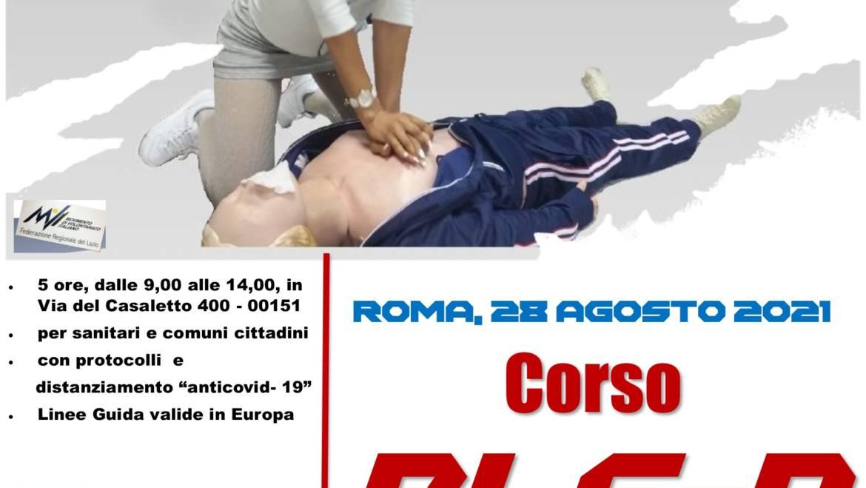 """SABATO 28 AGOSTO 2021 ore 9,00 – 14,00 a ROMA, CORSO BLS-D (BASIC LIFE SUPPORT & DEFIBRILLATION) con nuove Linee Guida ERC/ILCOR 2021 e """"anti COVID-19"""" (2020)"""