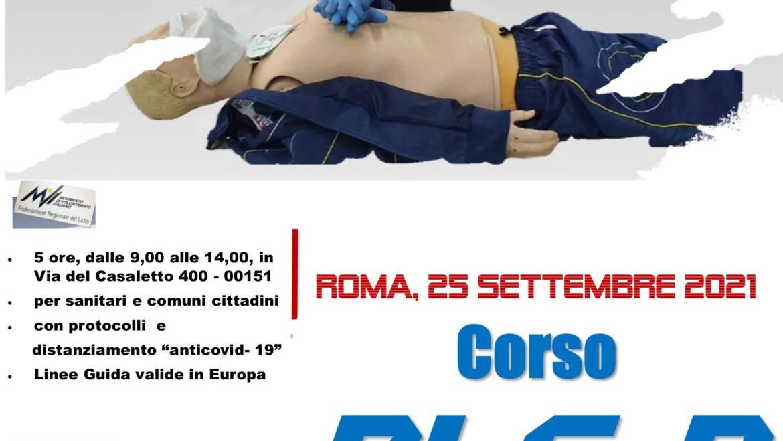 """SABATO 25 SETTEMBRE 2021 ore 9,00 – 14,00 a ROMA CORSO BLS-D (BASIC LIFE SUPPORT & DEFIBRILLATION) con nuove Linee Guida ERC/ILCOR 2021 e """"anti COVID-19"""" (2020)"""